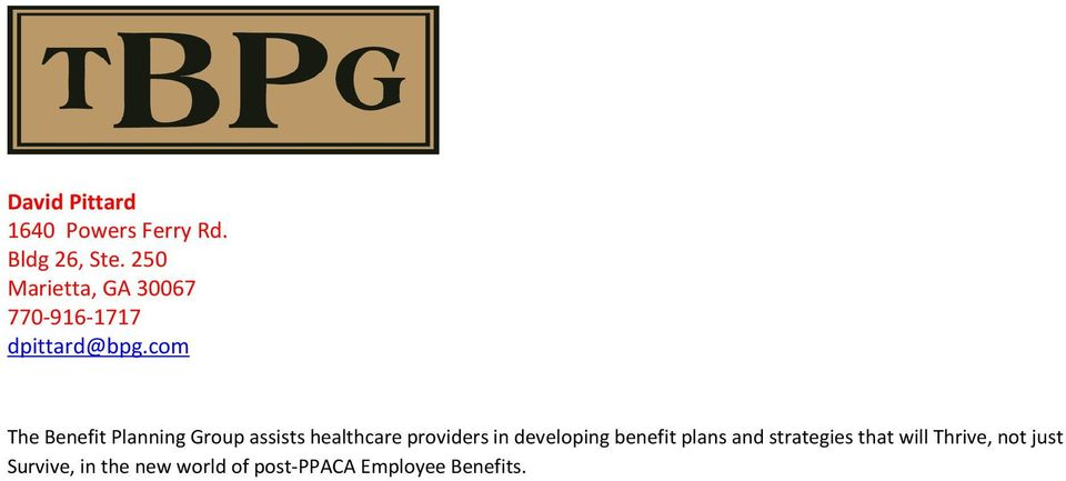 com The Benefit Planning Group assists healthcare providers in