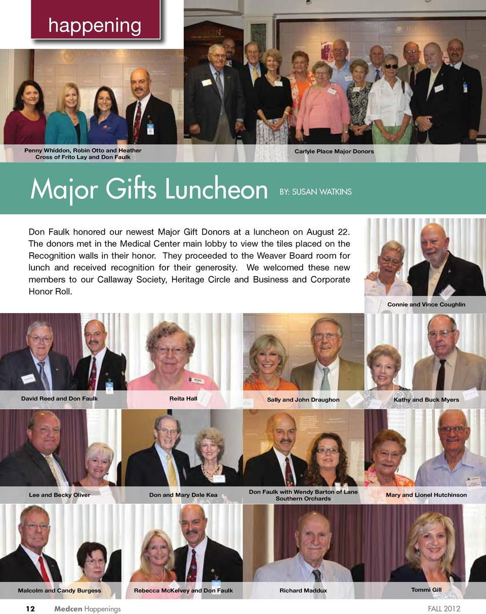 They proceeded to the Weaver Board room for lunch and received recognition for their generosity.