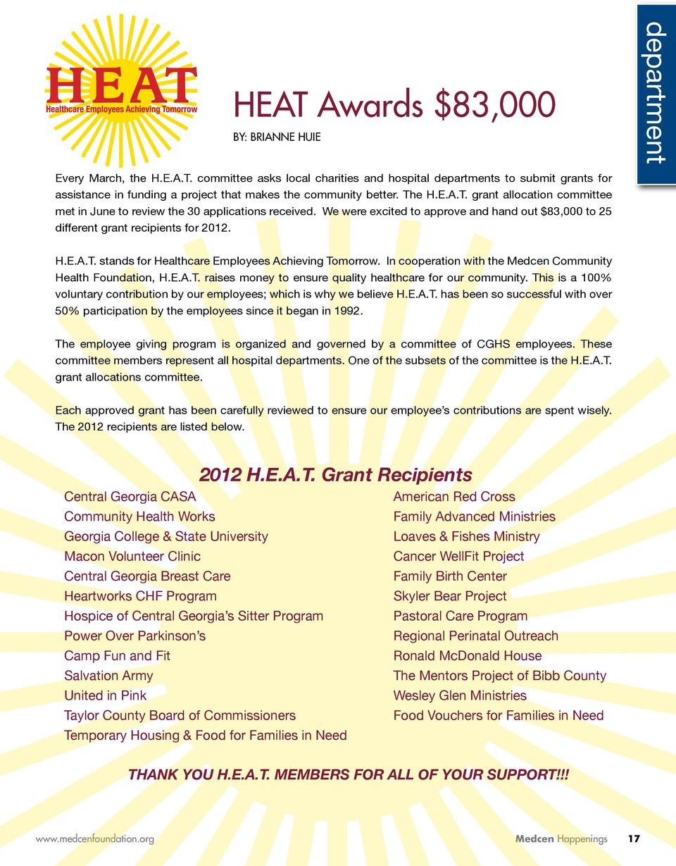 In cooperation with the Medcen Community Health Foundation, H.E.A.T. raises money to ensure quality healthcare for our community.
