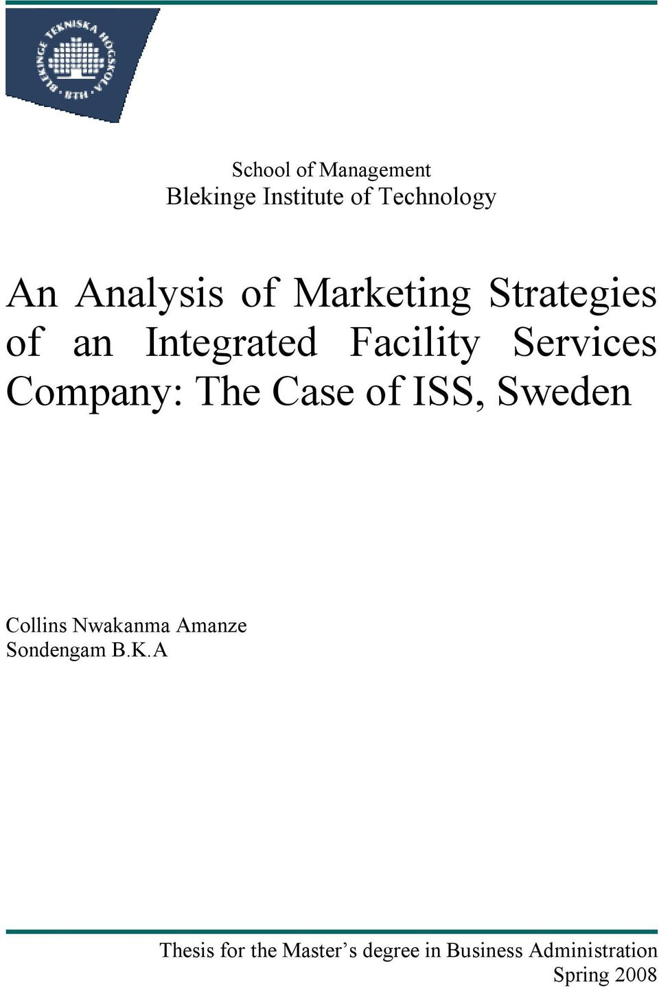 Company: The Case of ISS, Sweden Collins Nwakanma Amanze Sondengam