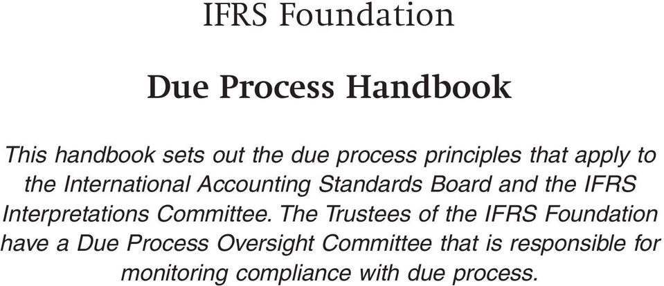 IFRS Interpretations Committee.