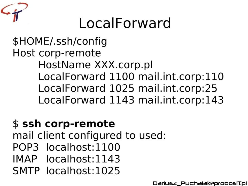 int.corp:143 $ ssh corp-remote mail client configured to used: POP3