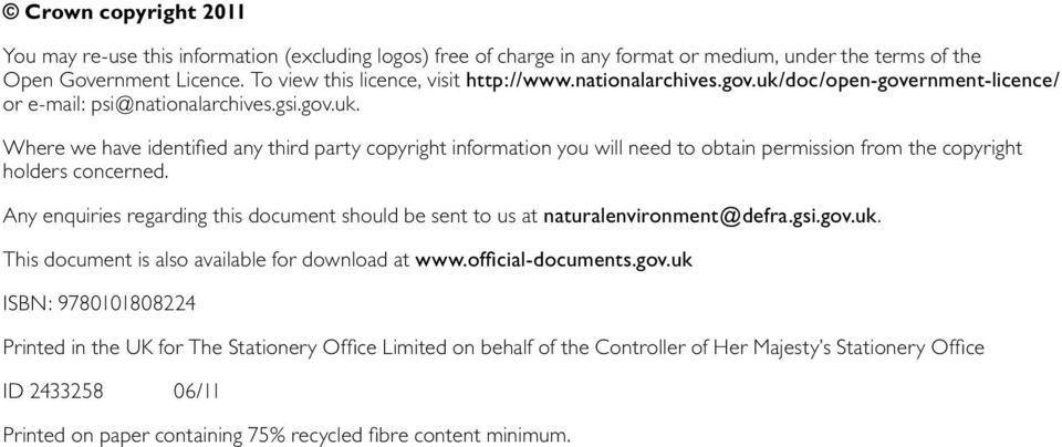 Any enquiries regarding this document should be sent to us at naturalenvironment@defra.gsi.gov.
