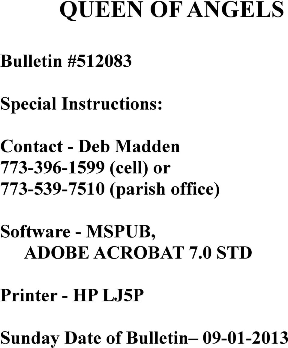 773-539-7510 (parish office) Software - MSPUB, ADOBE