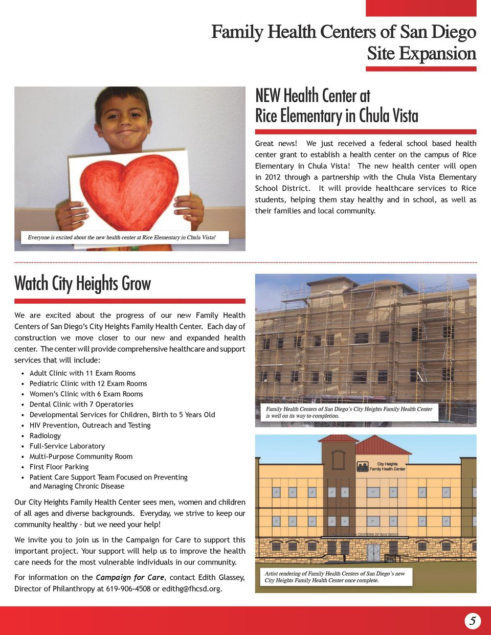 The new health center will open in 2012 through a partnership with the Chula Vista Elementary School District.