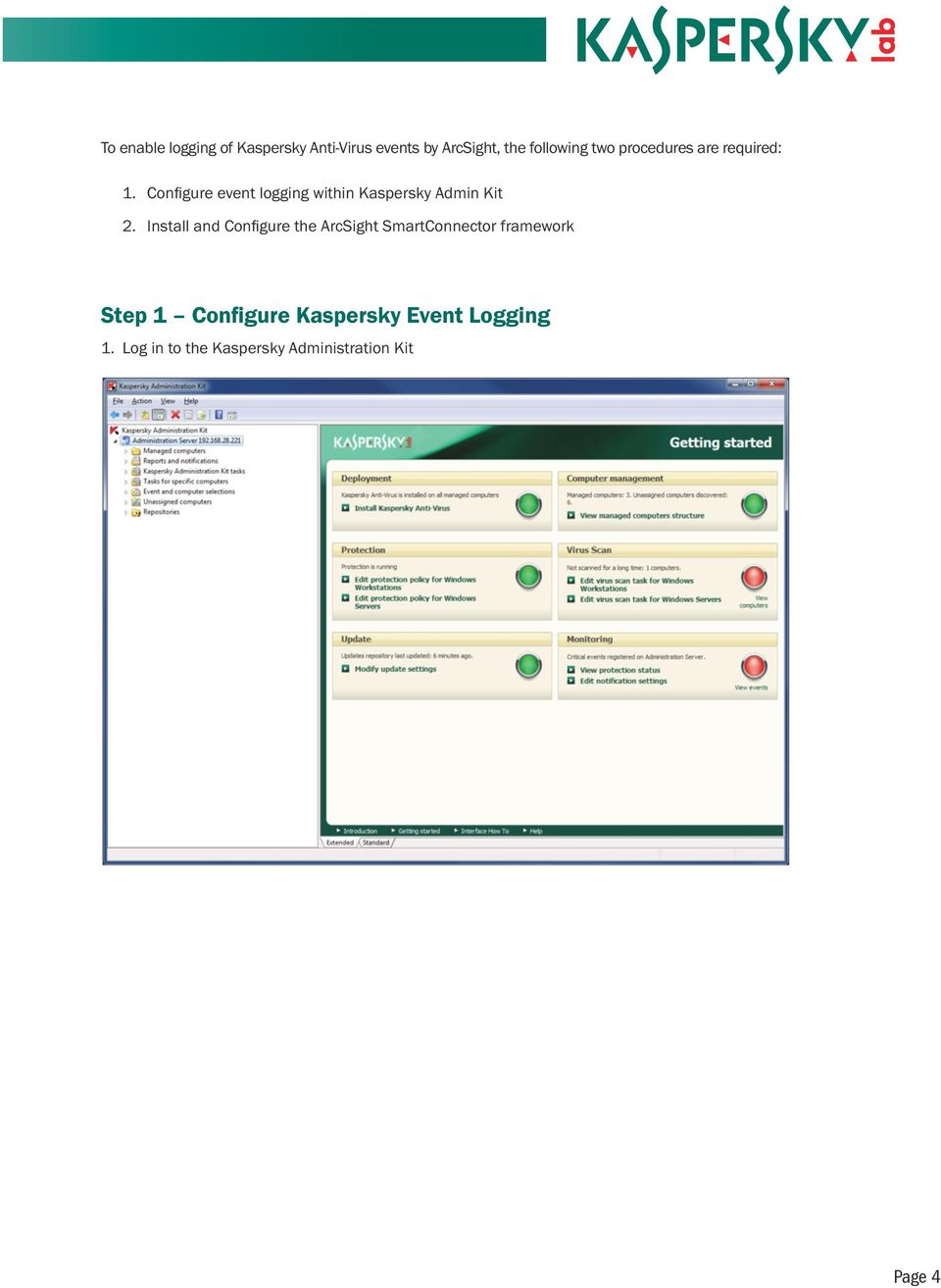 Configure event logging within Kaspersky Admin Kit 2.
