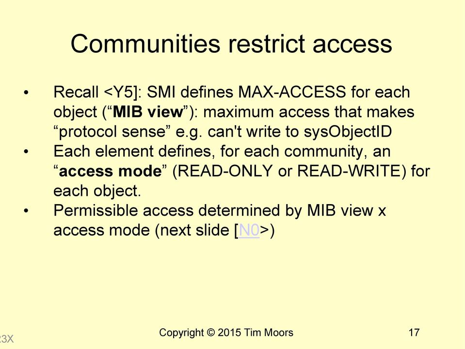 can't write to sysobjectid Each element defines, for each community, an access mode