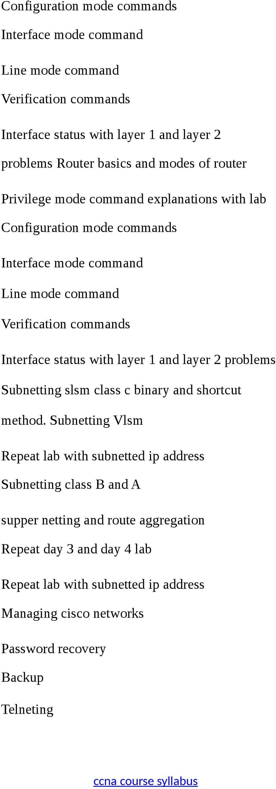 status with layer 1 and layer 2 problems Subnetting slsm class c binary and shortcut method.