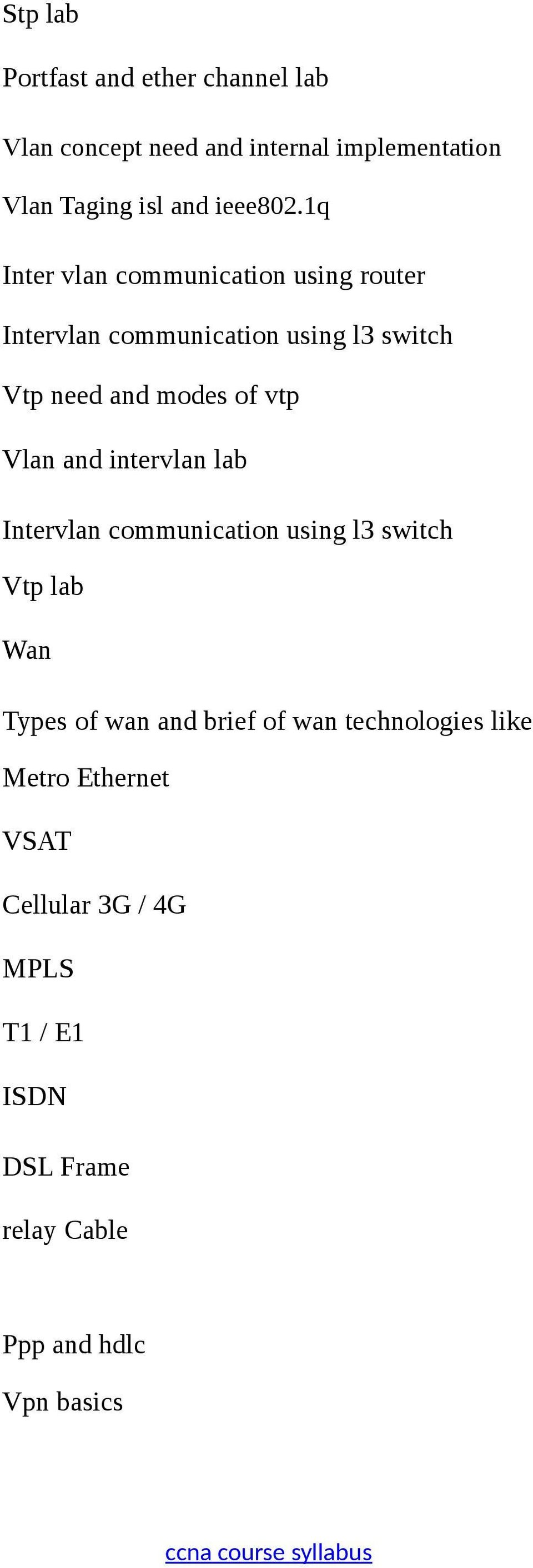 1q Inter vlan communication using router Intervlan communication using l3 switch Vtp need and modes of vtp