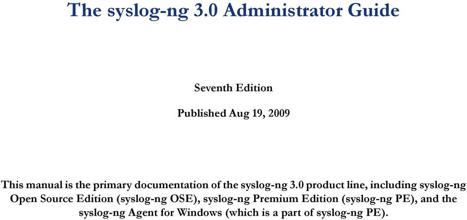 primary documentation of the syslog-ng 3.
