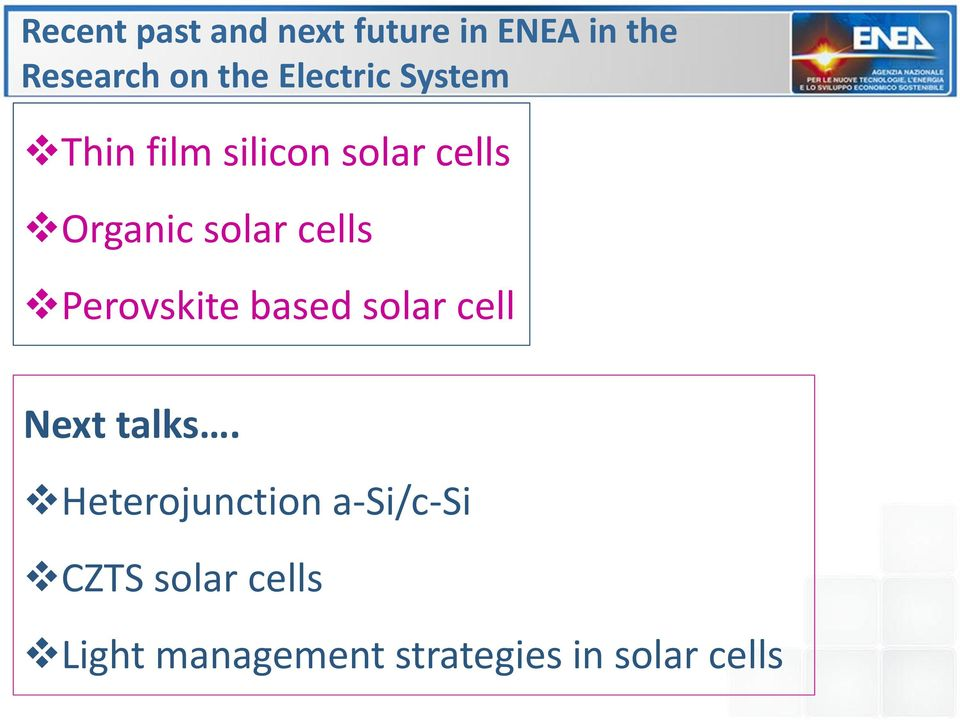 cells Perovskite based solar cell Next talks.