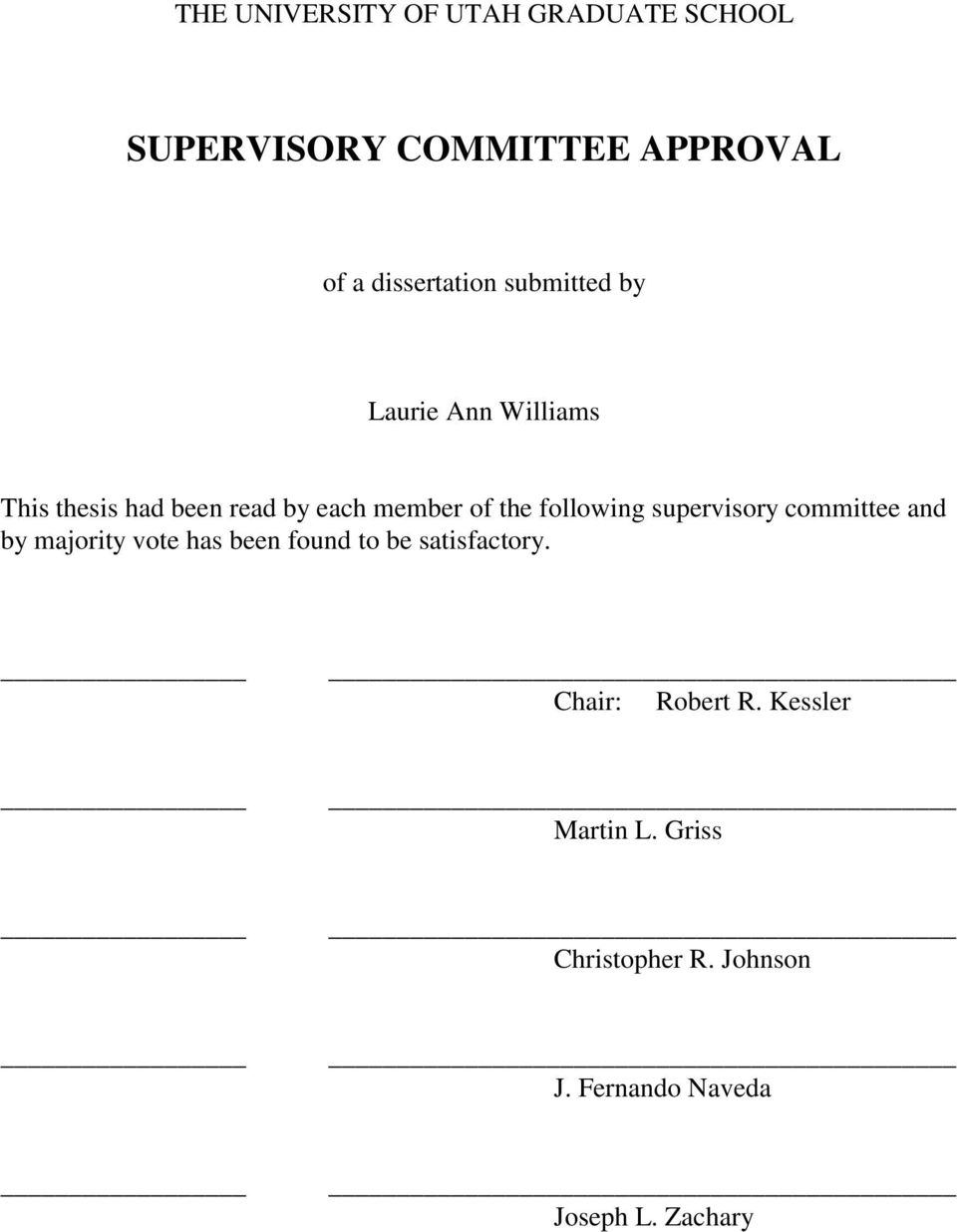 following supervisory committee and by majority vote has been found to be satisfactory.