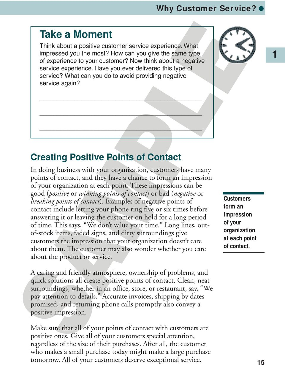 Creating Positive Points of Contact Why Customer Service?