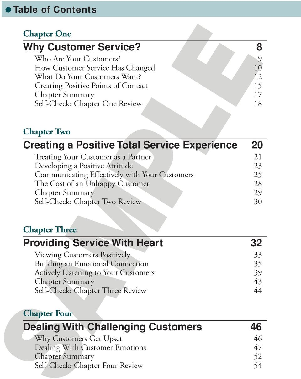 Developing a Positive Attitude 23 Communicating Effectively with Your Customers 25 The Cost of an Unhappy Customer 28 Chapter Summary 29 Self-Check: Chapter Two Review 30 Chapter Three Providing