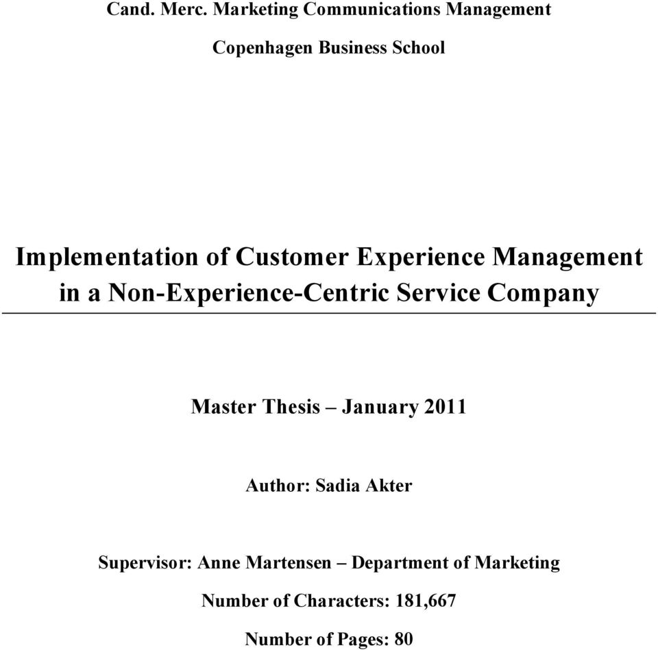 of Customer Experience Management in a Non-Experience-Centric Service Company
