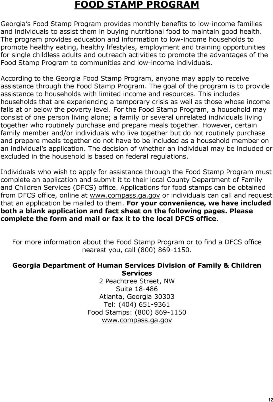 activities to promote the advantages of the Food Stamp Program to communities and low-income individuals.