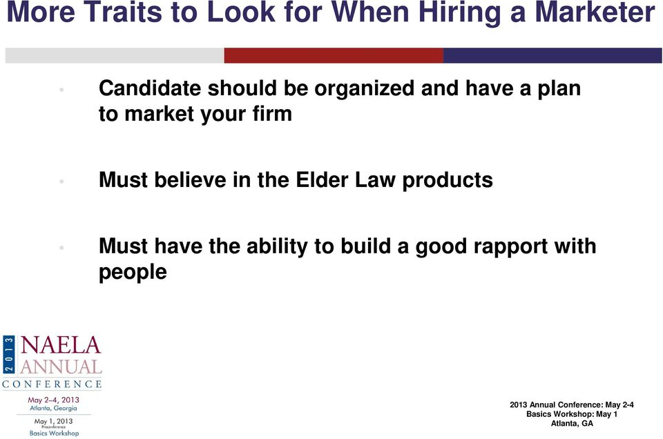 market your firm Must believe in the Elder Law