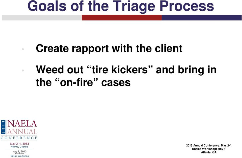 client Weed out tire
