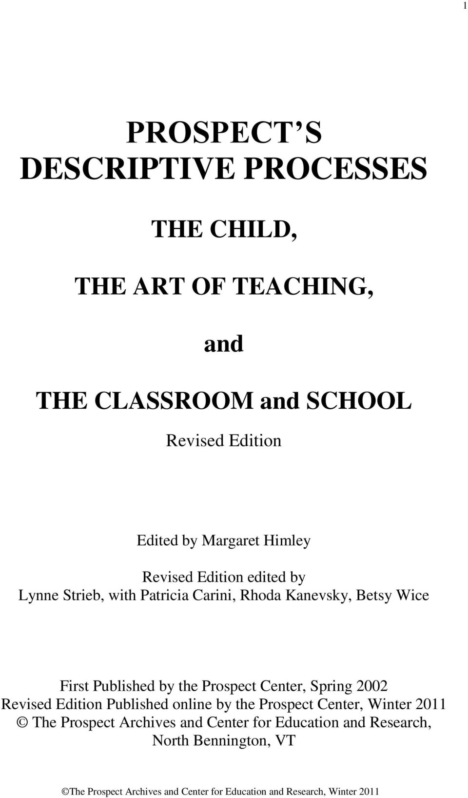Kanevsky, Betsy Wice First Published by the Prospect Center, Spring 2002 Revised Edition Published online