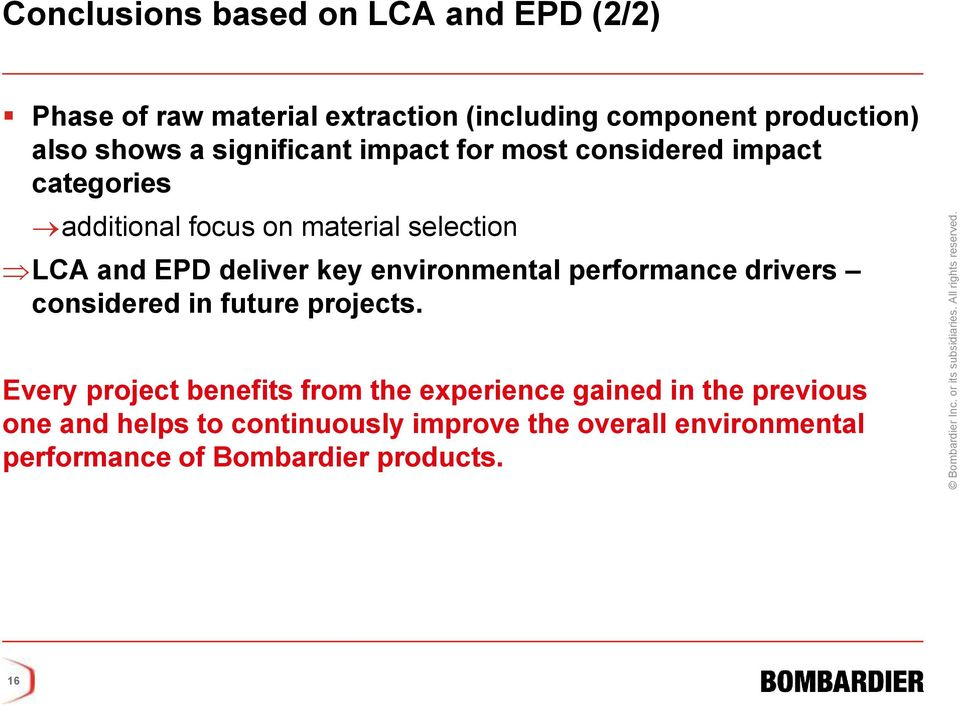 key environmental performance drivers considered in future projects.