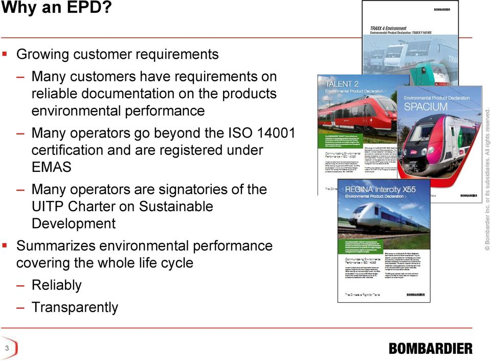 products environmental performance Many operators go beyond the ISO 14001 certification and are