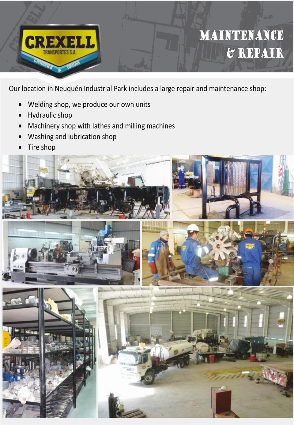 we produce our own units Hydraulic shop Machinery shop with