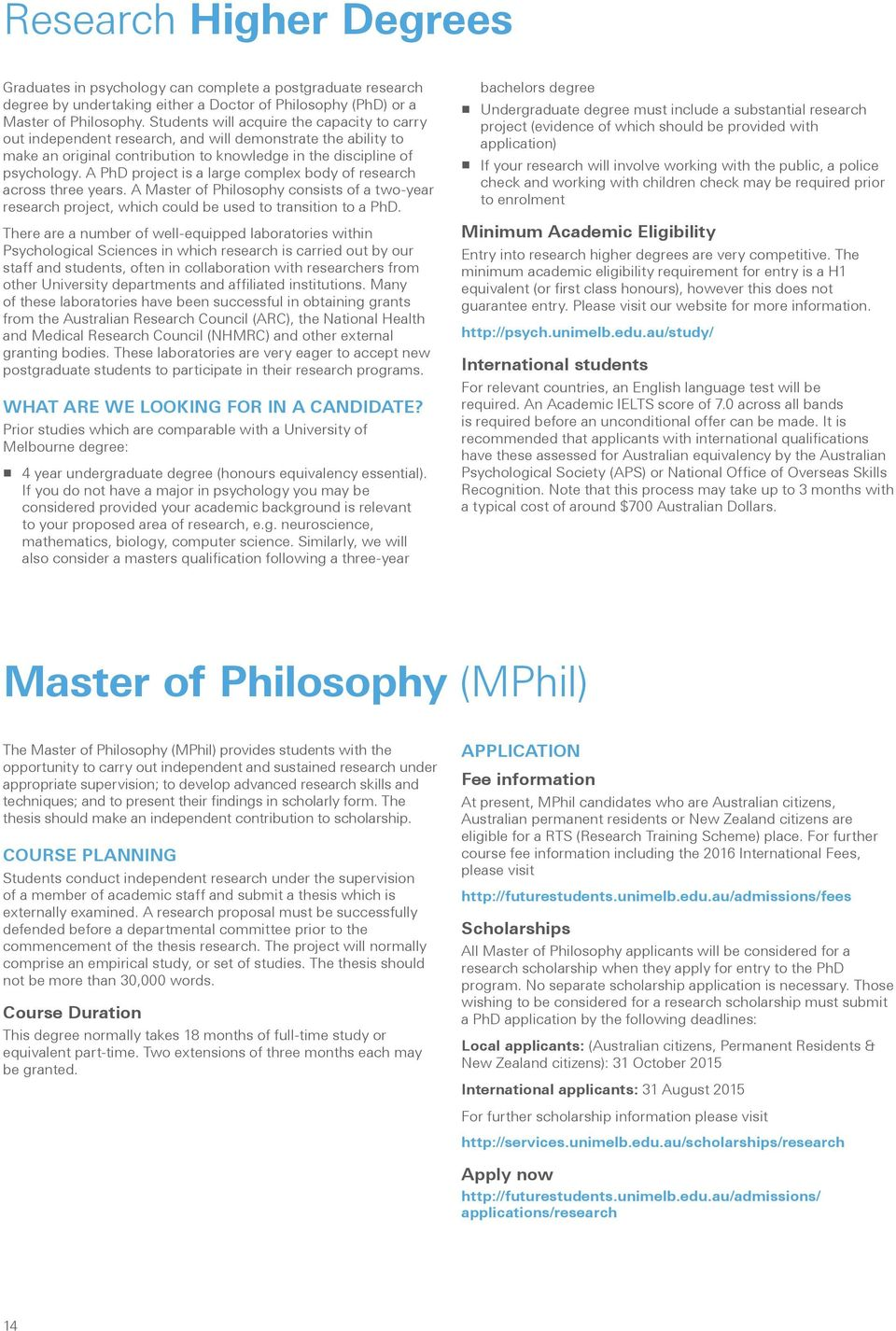 A PhD project is a large complex body of research across three years. A Master of Philosophy consists of a two-year research project, which could be used to transition to a PhD.