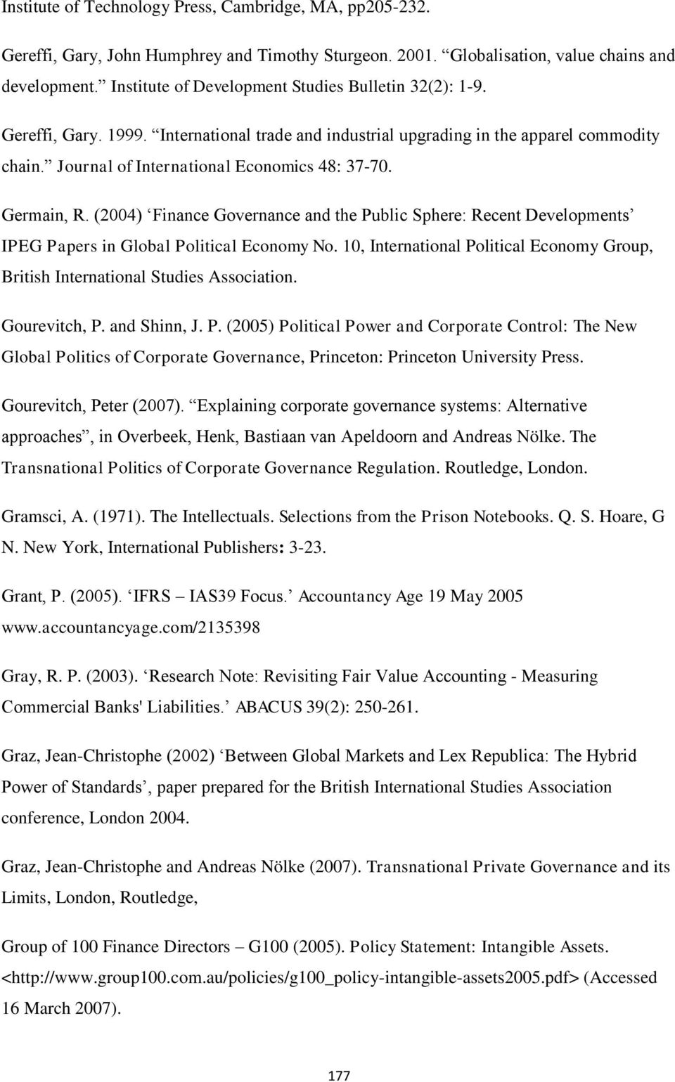 Germain, R. (2004) Finance Governance and the Public Sphere: Recent Developments IPEG Papers in Global Political Economy No.