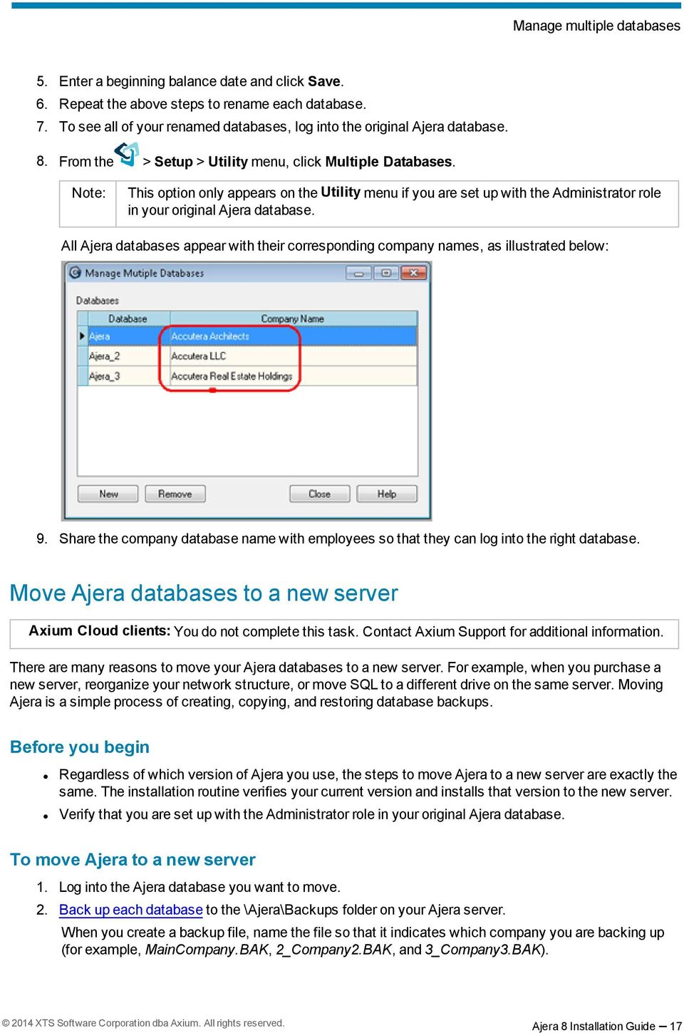This option only appears on the Utility menu if you are set up with the Administrator role in your original Ajera database.