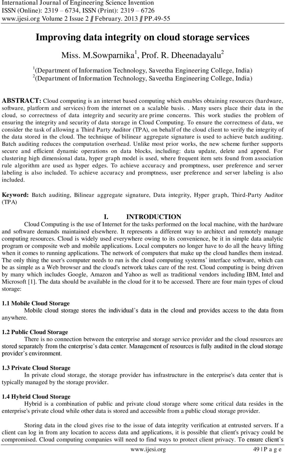 Dheenadayalu 2 1 (Department of Information Technology, Saveetha Engineering College, India) 2 (Department of Information Technology, Saveetha Engineering College, India) ABSTRACT: Cloud computing is