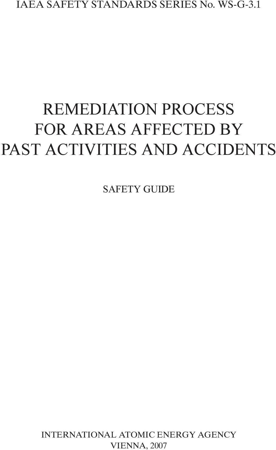 PAST ACTIVITIES AND ACCIDENTS SAFETY GUIDE