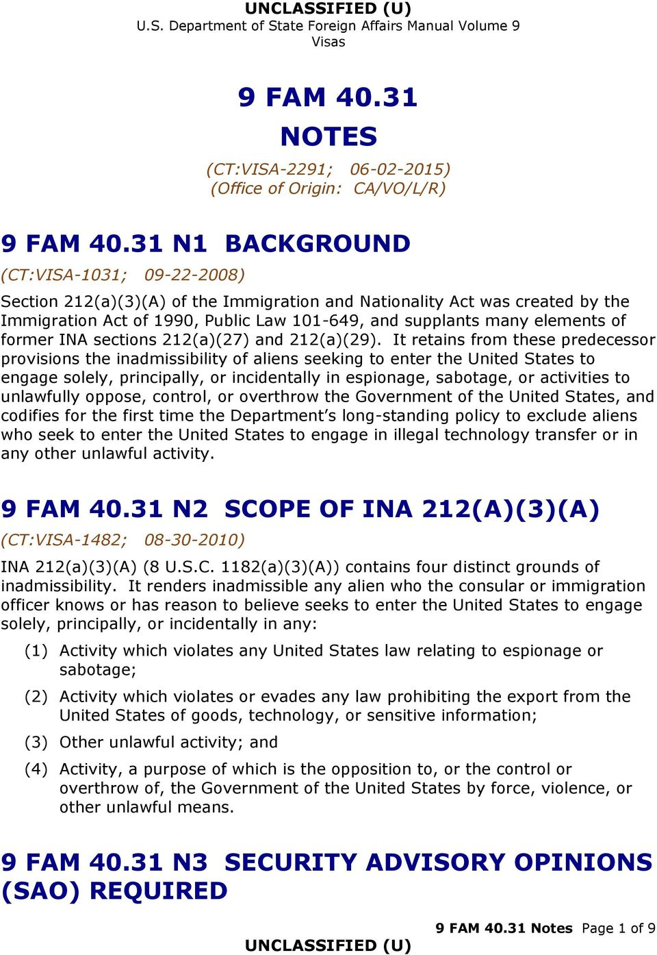 former INA sections 212(a)(27) and 212(a)(29).