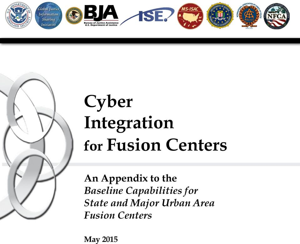 Cyber Integration for Fusion Centers An Appendix to the