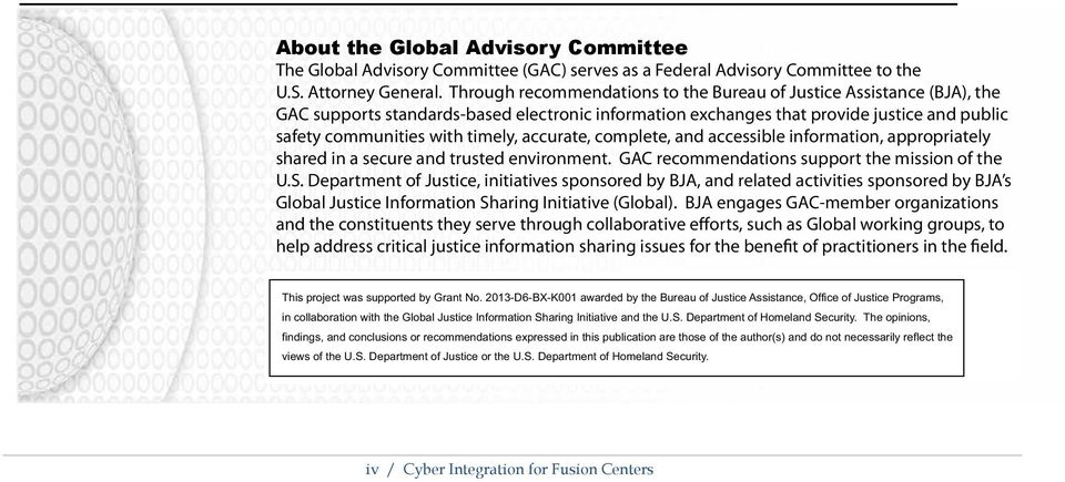 accurate, complete, and accessible information, appropriately shared in a secure and trusted environment. GAC recommendations support the mission of the U.S.