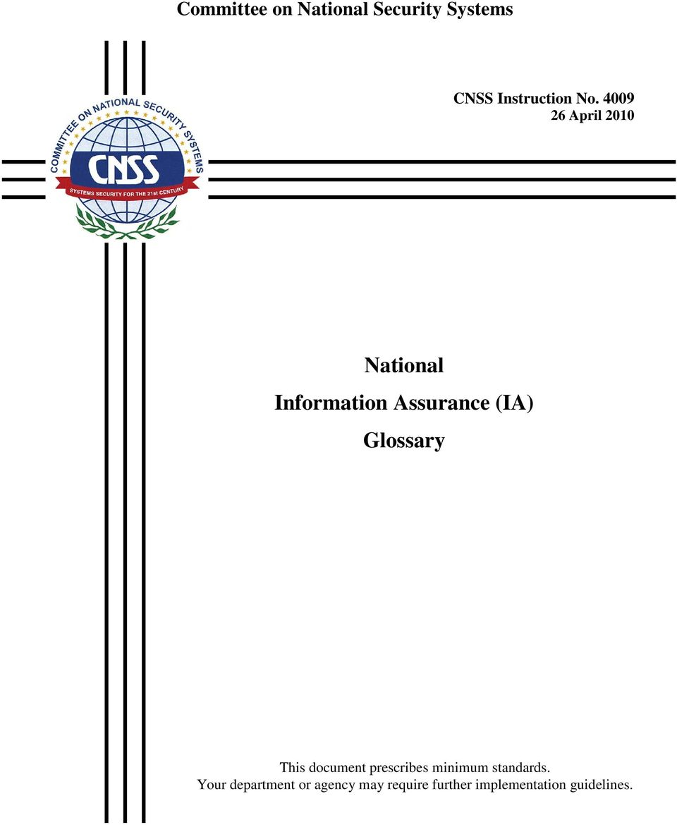 Glossary This document prescribes minimum standards.