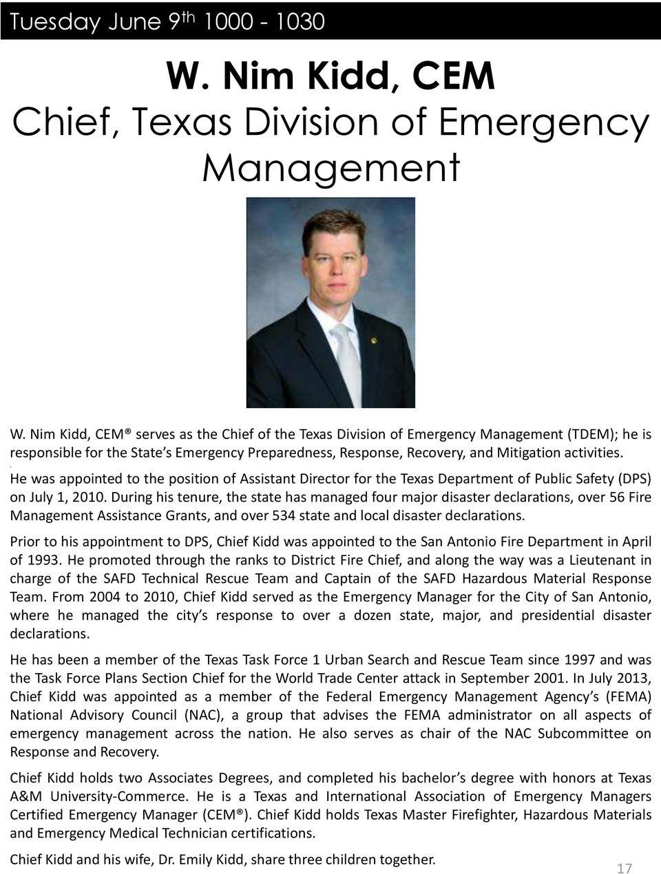 . He was appointed to the position of Assistant Director for the Texas Department of Public Safety (DPS) on July 1, 2010.