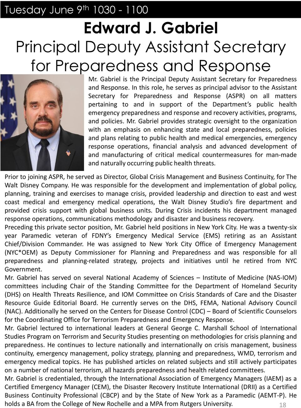 preparedness and response and recovery activities, programs, and policies. Mr.