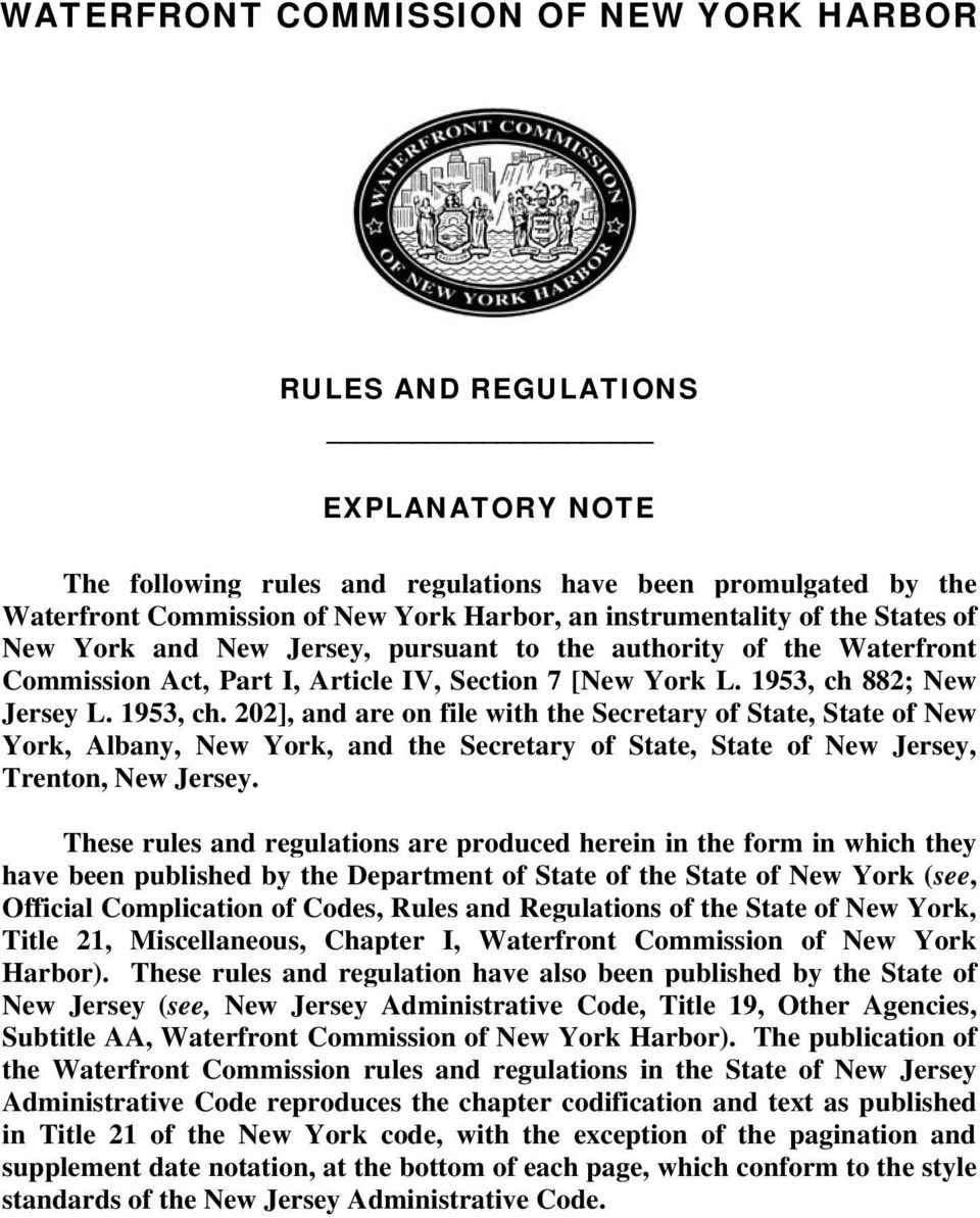 882; New Jersey L. 1953, ch. 202], and are on file with the Secretary of State, State of New York, Albany, New York, and the Secretary of State, State of New Jersey, Trenton, New Jersey.
