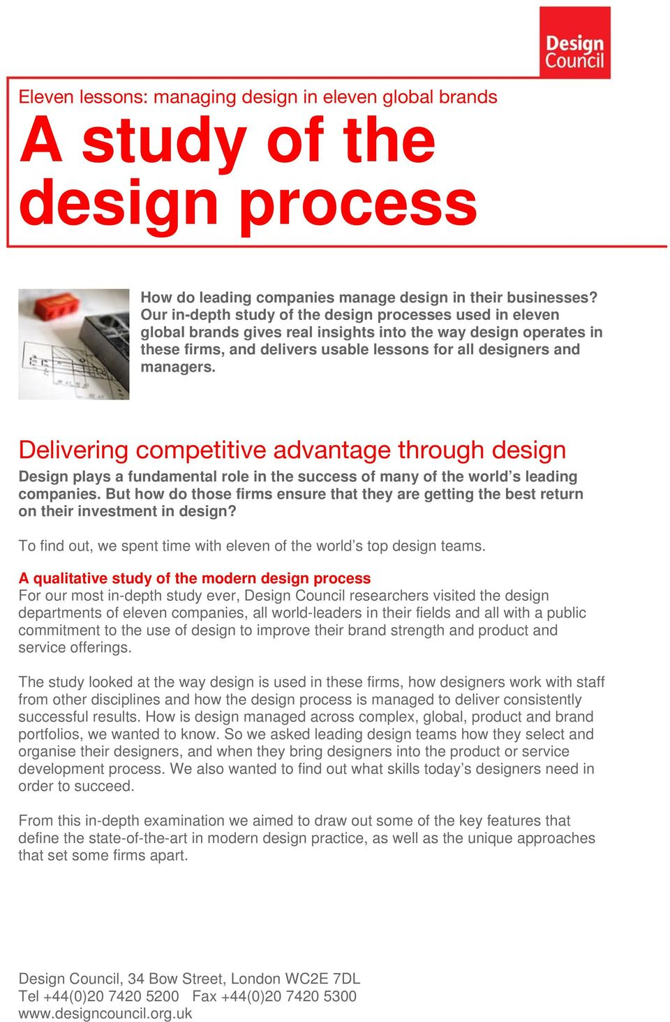 Delivering competitive advantage through design Design plays a fundamental role in the success of many of the world s leading companies.
