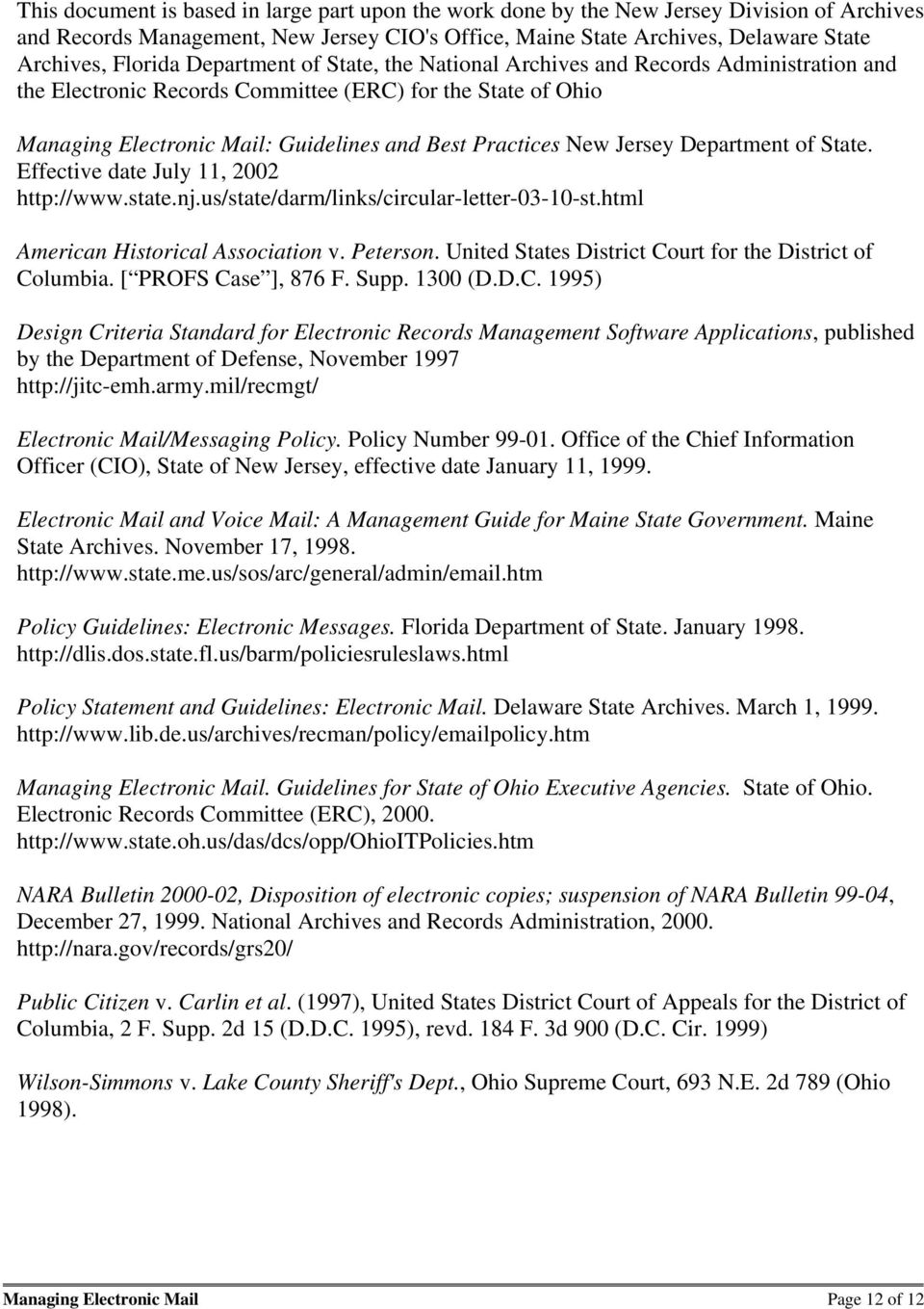 Jersey Department of State. Effective date July 11, 2002 http://www.state.nj.us/state/darm/links/circular-letter-03-10-st.html American Historical Association v. Peterson.