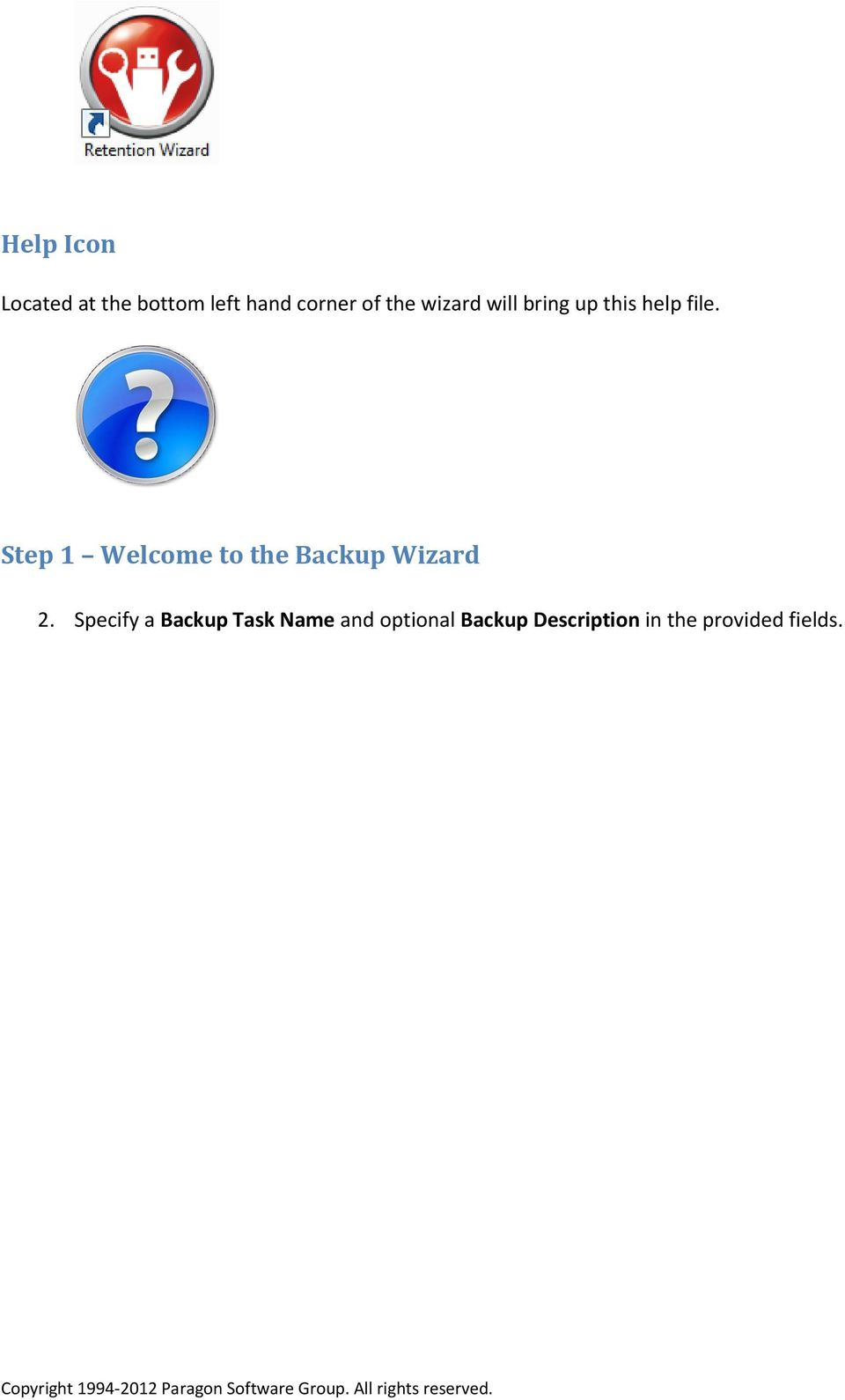 Step 1 Welcome to the Backup Wizard 2.