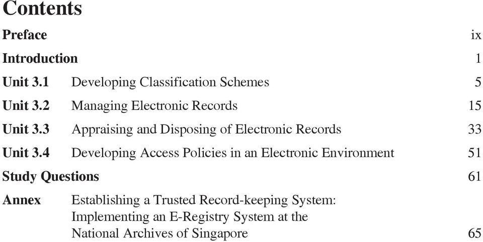 3 Appraising and Disposing of Electronic Records 33 Unit 3.