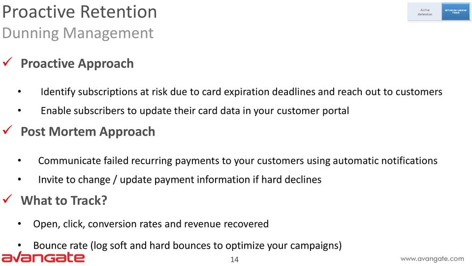 failed recurring payments to your customers using automatic notifications Invite to change / update payment information if hard