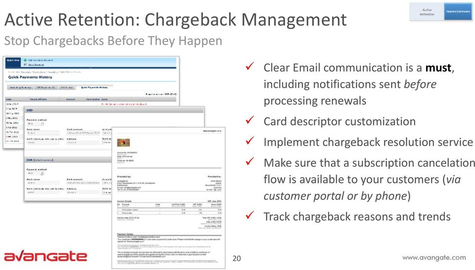 customization Implement chargeback resolution service Make sure that a subscription cancelation