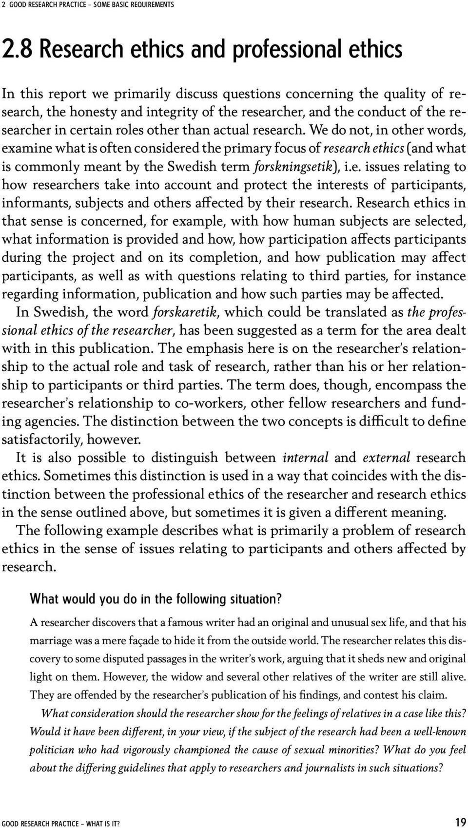 researcher in certain roles other than actual research.