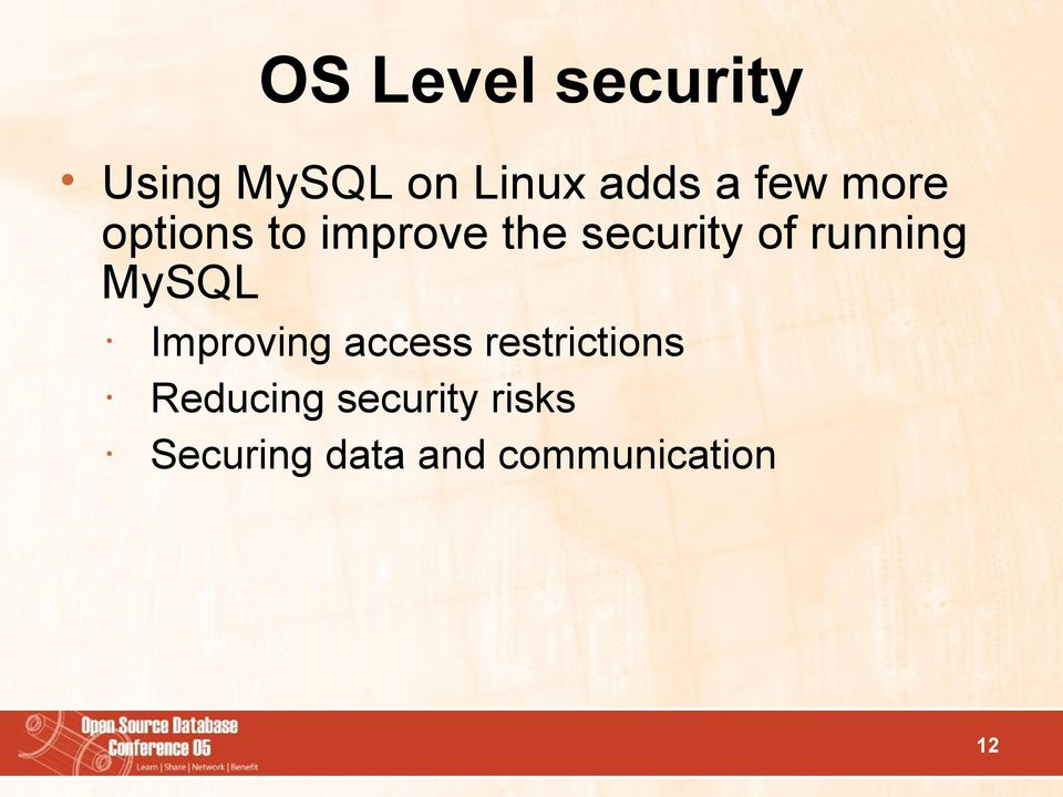 running MySQL Improving access restrictions
