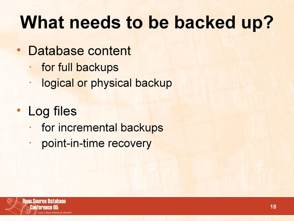 logical or physical backup Log files