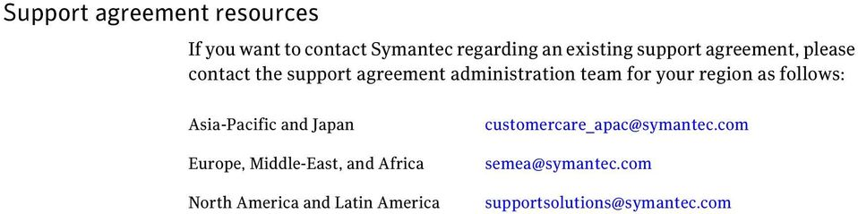 region as follows: Asia-Pacific and Japan Europe, Middle-East, and Africa North America