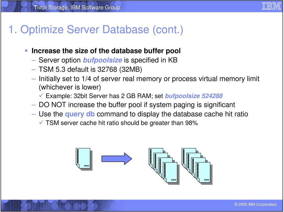 3 default is 32768 (32MB) Initially set to 1/4 of server real memory or process virtual memory limit (whichever is lower)