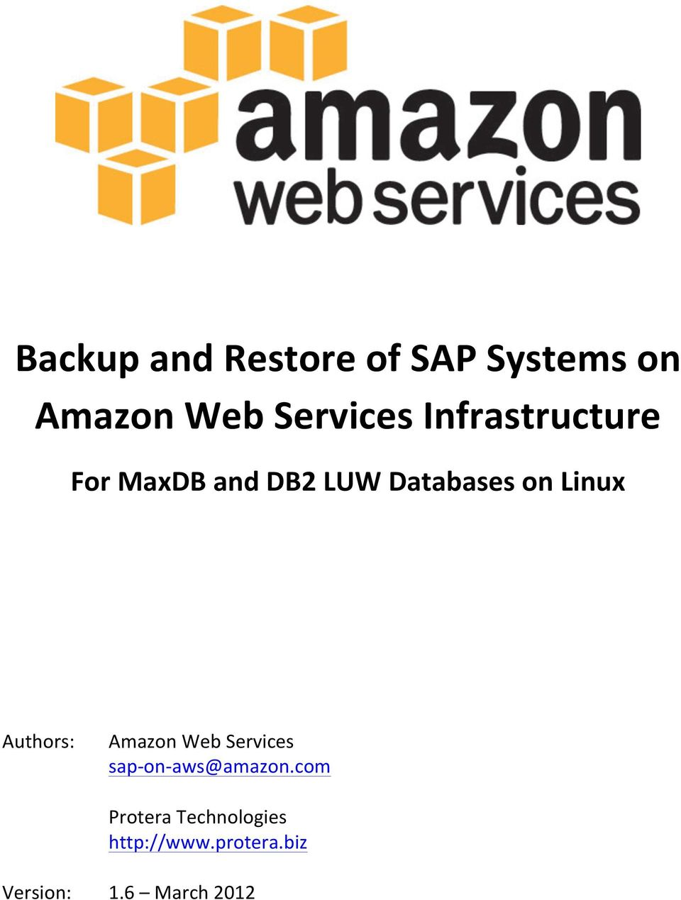 Authors: Version: Amazon Web Services sap- on- aws@amazon.